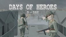 Days of Heroes: D-Day will land on the Normandy coast on March 11th