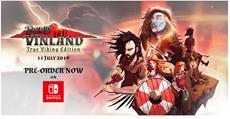 Dead in Vinland: True Viking Edition erscheint heute für Nintendo Switch