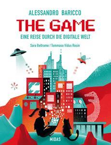 Neuerscheinung | THE GAME - Eine Reise durch die digitale Welt von Alessandro Baricco