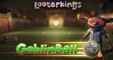 """Zwei Tore, ein Ball und viele Schläge: Mit """"GoblinBall"""" erhält Looterkings einen neuen, kostenlosen Spielmodus"""