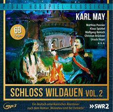 CD-VÖ | Karl May: Schloss Wildauen, Vol. 2