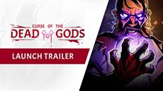 Curse of the Dead Gods is now available on PS4, Xbox One, Switch and PC!