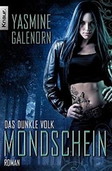 Das dunkle Volk - die neue Reihe von Yasmine Galenorn