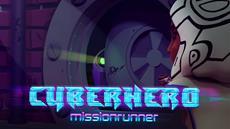 """Deutscher Entwickler veröffentlicht """"Cyber Hero - Mission Runner"""""""