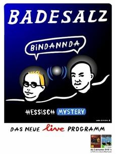 DVD-VÖ   BINDANNDA – das gefeierte Live-Programm des Kult-Comedy-Duos BADESALZ auf DVD