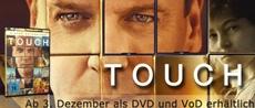 DVD-VÖ   Touch – Mit der Welt in Berührung