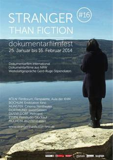 Stranger than Fiction - 17. Dokumentarfilmfest - 23. Januar - 8. Februar 2015 in NRW
