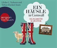 HSP-VÖ | Elisabeth Kabatek: Ein Häusle in Cornwall (gelesen von Ulrike C. Tscharre und Tobias Kluckert)