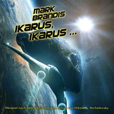 """Das neueste Abenteuer des Weltraumpartisanen Mark Brandis erschein am 11.10.2013 - """"Ikarus, Ikarus ... """""""