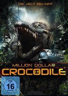 DVD-VÖ | MILLION DOLLAR CROCODILE – DIE JAGD BEGINNT