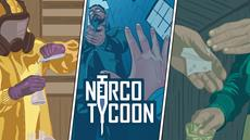 Narco Tycoon announced for PC and Switch. The unusual strategy will debut in 2022