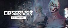 Observer: System Redux erscheint auf PC. Demo jetzt auf Steam verfügbar