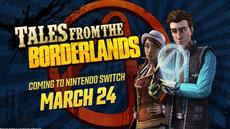 Tales from the Borderlands erscheint am 24. März für Nintendo Switch