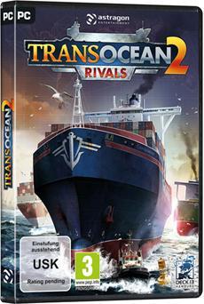 TransOcean 2: Rivals   Ab sofort vorbestellen und maritime Pre-Order-Boni absahnen!