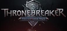 Veröffentlichungstermine für Thronebreaker: The Witcher Tales und GWENT: The Witcher Card Game angekündigt