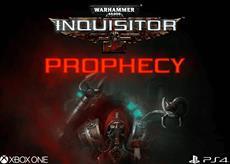 Warhammer 40.000: Inquisitor - Prophecy ab sofort für PlayStation 4 und Xbox One erhältlich
